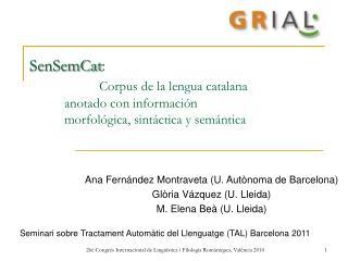 Ana Fernández Montraveta (U. Autònoma de Barcelona) Glòria Vázquez (U. Lleida)