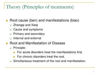 Theory (Principles of treatments)
