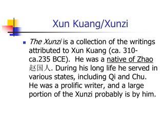 Xun Kuang/Xunzi