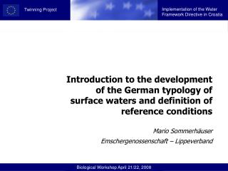 Typology of surface waters is not  a new invention…