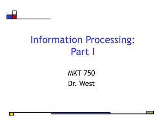 Information Processing: Part I