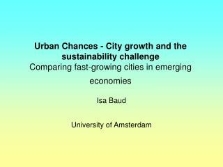 Isa Baud University of Amsterdam