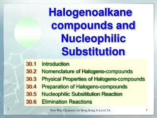 Halogenoalkane compounds and Nucleophilic Substitution