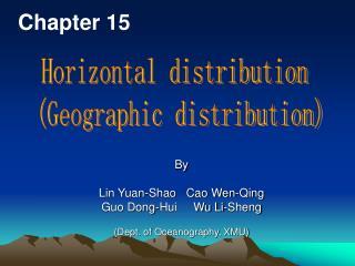 By  Lin Yuan-Shao   Cao Wen-Qing Guo Dong-Hui     Wu Li-Sheng  Dept. of Oceanography, XMU