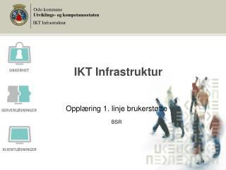 IKT Infrastruktur