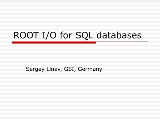 ROOT I/O for SQL databases
