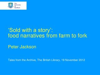 'Sold with a story':  food narratives from farm to fork