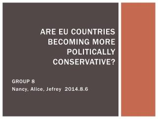 Are EU Countries becoming more Politically Conservative?