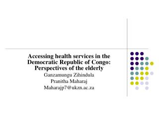Accessing health services in the Democratic Republic of Congo: Perspectives of the elderly