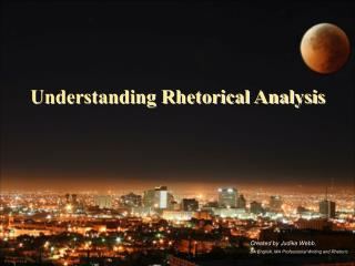 Understanding Rhetorical Analysis