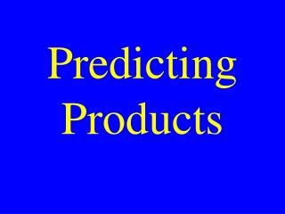 Predicting Products