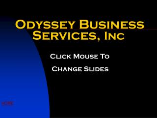 Odyssey Business Services,  Inc