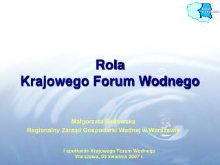 Rola  Krajowego Forum Wodnego