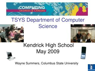 TSYS Department of Computer Science  Kendrick High School May 2009
