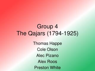 Group 4  The Qajars (1794-1925)