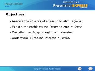 Analyze the sources of stress in Muslim regions. Explain the problems the Ottoman empire faced.