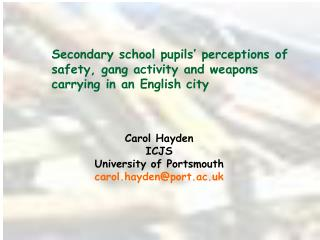 Secondary school pupils  perceptions of safety, gang activity and weapons carrying in an English city