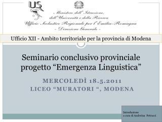 """Seminario conclusivo provinciale progetto """"Emergenza Linguistica"""""""
