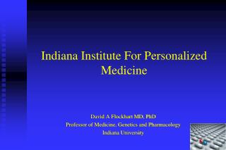 I ndiana Institute For Personalized Medicine