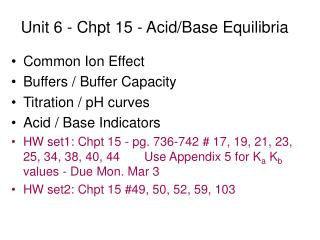 Unit 6 - Chpt 15 - Acid/Base Equilibria