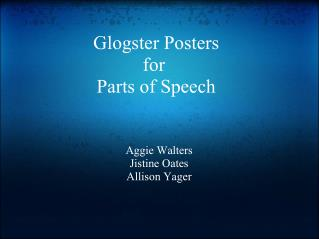 Glogster Posters for  Parts of Speech