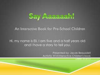 An Interactive Book for Pre-School Children
