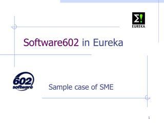 Software602  in Eureka