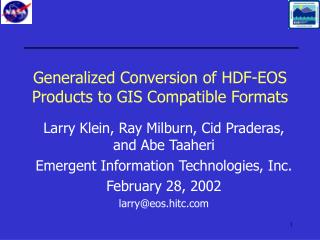 Generalized Conversion of HDF-EOS Products to GIS Compatible Formats