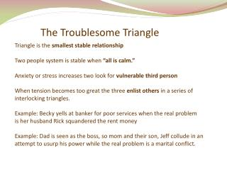 The Troublesome Triangle