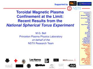 M.G. Bell Princeton Plasma Physics Laboratory on behalf of the NSTX Research Team