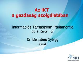 Az IKT  a gazdaság szolgálatában