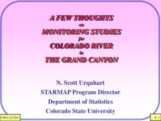 A FEW THOUGHTS on MONITORING STUDIES for COLORADO RIVER  in  THE GRAND CANYON