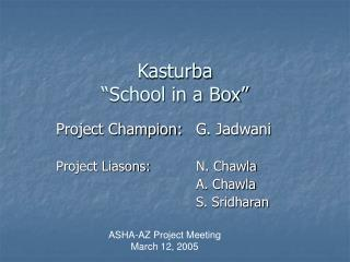 "Kasturba ""School in a Box"""