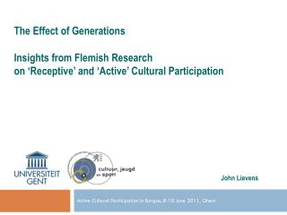 Active  Cultural  Participation in Europe, 8-10 June 2011, Ghent