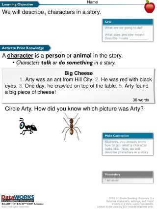 We will describe 1  characters in a story.