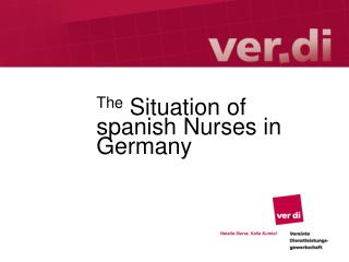 The  Situation of spanish Nurses in Germany
