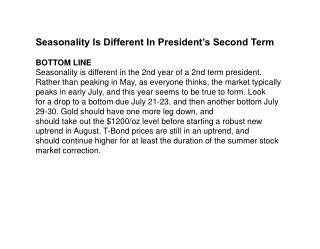 Seasonality Is Different In President's Second Term BOTTOM LINE
