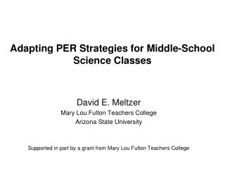 Adapting PER Strategies for Middle-School Science Classes