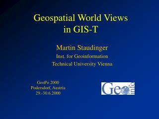 Geospatial World Views in GIS-T