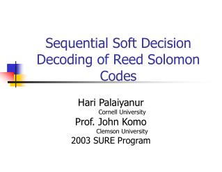 Sequential Soft Decision Decoding of Reed Solomon Codes