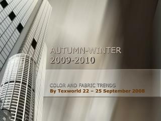 AUTUMN-WINTER  2009-2010