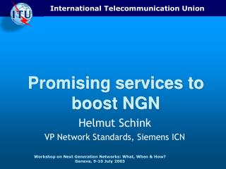 Promising services to boost NGN