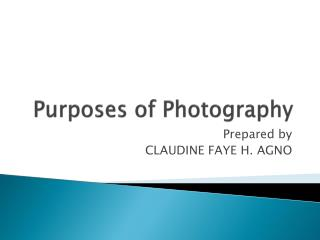 Purposes of Photography