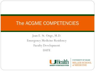 The ACGME COMPETENCIES