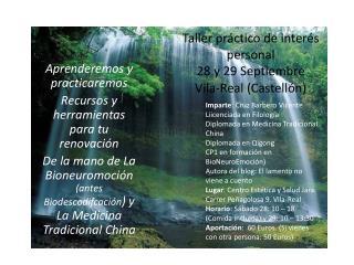 Taller pr�ctico de inter�s personal 28 y 29 Septiembre Vila-Real (Castell�n )