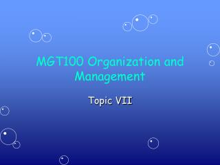 MGT100 Organization and Management