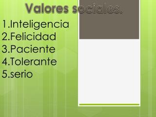 Valores sociales.