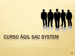 CURSO ÁGIL SAC SYSTEM