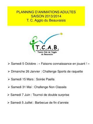 PLANNING D'ANIMATIONS ADULTES SAISON 2013/2014  T. C. Agglo du Beauvaisis