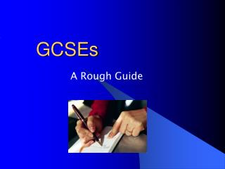 GCSEs